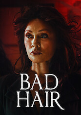 Search netflix Bad Hair